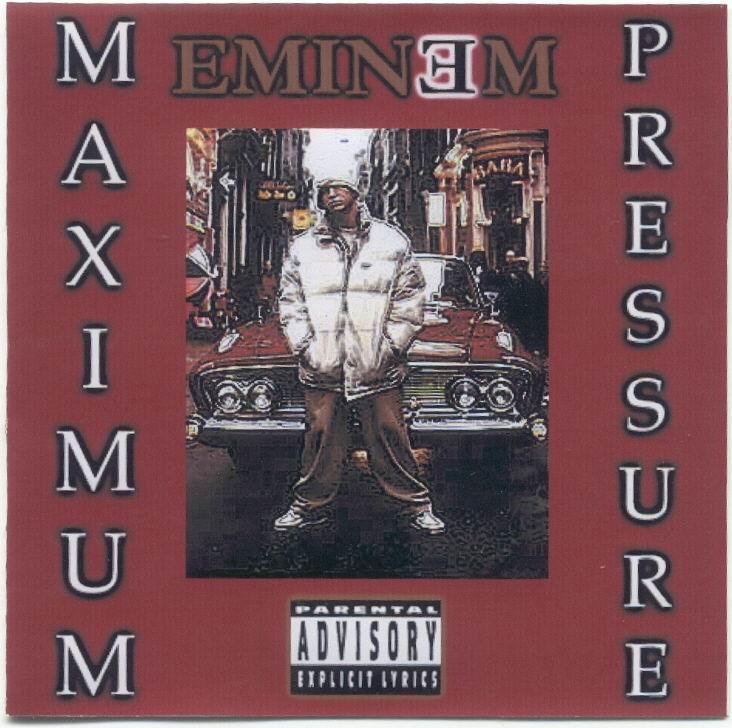 Eminem - Maximum Pressure